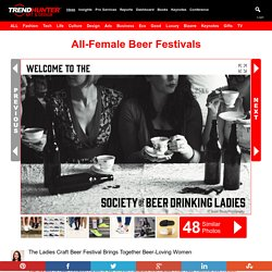 All-Female Beer Festivals : Ladies Craft Beer Festival