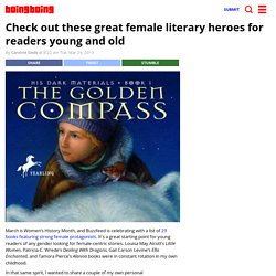 Check out these great female literary heroes for readers young and old