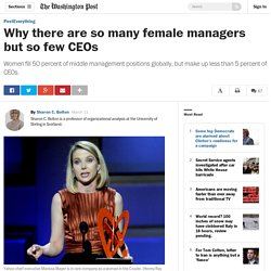 Why there are so many female managers but so few CEOs