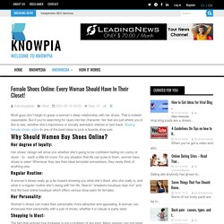 Female Shoes Online: Every Woman Should Have In Their Closet! Knowpia