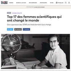 17 Top Female Scientists Who Have Changed the World