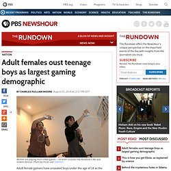 Adult females oust teenage boys as largest gaming demographic