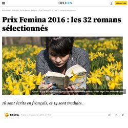 Prix Femina 2016 : les 32 romans sélectionnés