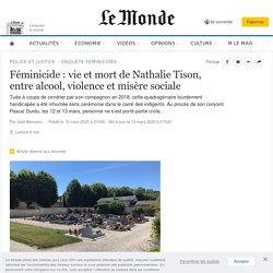 Féminicide: vie et mort de Nathalie Tison, entre alcool, violence et misère sociale