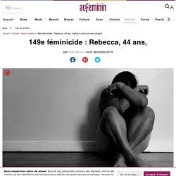149e féminicide : Rebecca, 44 ans, battue à mort par son conjoint