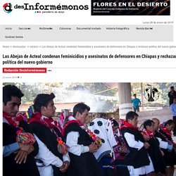 Las Abejas de Acteal condenan feminicidios y asesinatos de defensores en Chiapas y rechazan política del nuevo gobierno