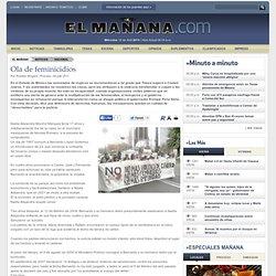 Ola de feminicidios - El Mañana de Reynosa, Tamaulipas