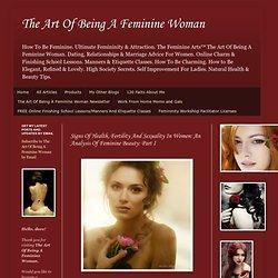 An Analysis Of Feminine Beauty: Part I