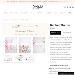 Meet Rachel - feminine responsive WordPress theme