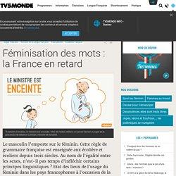 Féminisation des mots : la France en retard