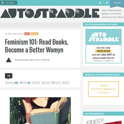 Feminism 101: Read Books, Become a Better Womyn