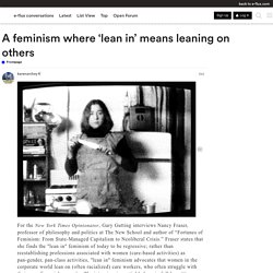 A feminism where 'lean in' means leaning on others