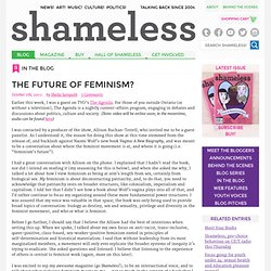 The future of feminism? - Shameless Magazine - your daily dose of fresh feminism for girls and trans youth