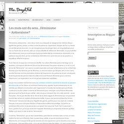 Les mots ont du sens…Féminisme = Antisexisme?