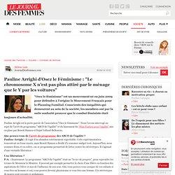 """Pauline Arrighi d'Osez le Féminisme : """"Le chromosome X n'est pas plus attiré par le ménage que le Y par les voitures"""""""
