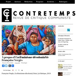 À propos d'Un féminisme décolonial de Françoise Vergès