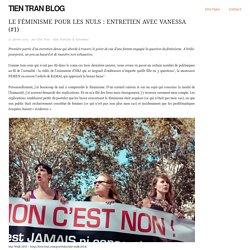 Le féminisme pour les nuls : entretien avec Vanessa (#1)