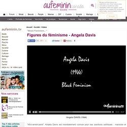 Angela Davis : Le féminisme expliqué par Angela Davis en vidéo