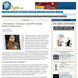 « Féminisme » islamique : quand le masque tombe, le hijab reste...