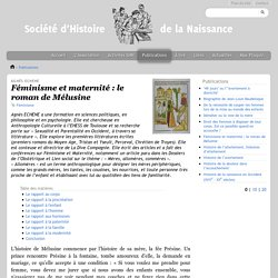 Société d'Histoire de la Naissance - Féminisme et maternité : le roman de Mélusine