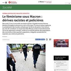 Le féminisme sous Macron : dérives racistes et policières