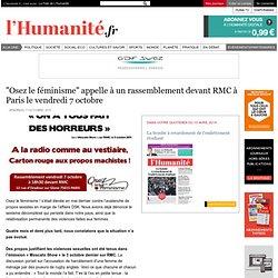 """""""Osez le féminisme"""" appelle à un rassemblement devant RMC à Paris le vendredi 7 octobre"""