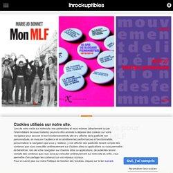 Féminismes: 12livres pour (re)découvrir le MLF
