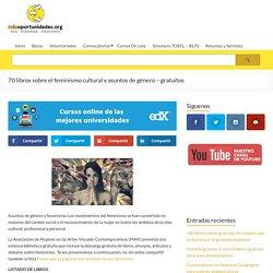 70 libros sobre el feminismo cultural y asuntos de género - gratuitos - Más Oportunidades