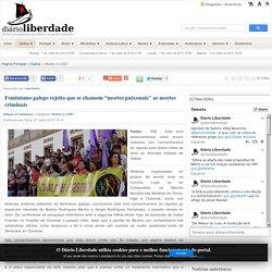 """Feminismo galego rejeita que se chamem """"mortes paixonais"""" as mortes criminais"""