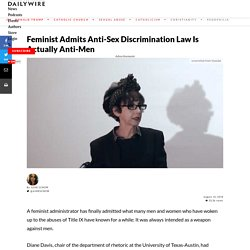 Feminist Admits Anti-Sex Discrimination Law Is Actually Anti-Men