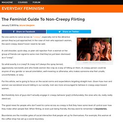 The Feminist Guide To Non-Creepy Flirting