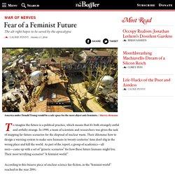 Fear of a Feminist Future