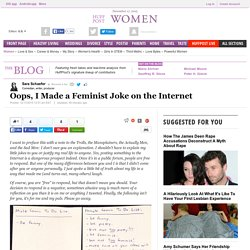 Oops, I Made a Feminist Joke on the Internet