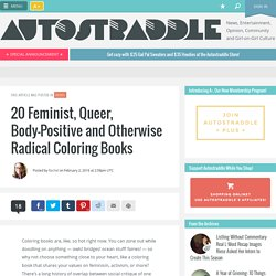 20 Feminist, Queer, Body-Positive and Otherwise Radical Coloring Books