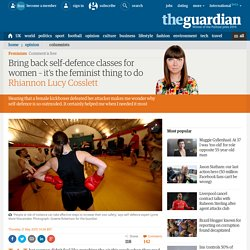 Bring back self-defence classes for women – it's the feminist thing to do