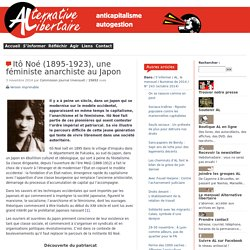 Itô Noé (1895-1923), une féministe anarchiste au Japon
