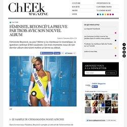 Féministe, Beyoncé? La preuve par trois avec son nouvel album - ChEEk Magazine