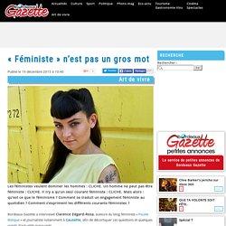 « Féministe » n'est pas un gros mot