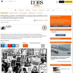 Féministe, gouine, non-blanche: pourquoi je manifeste avec le collectif 8 mars pour toutes