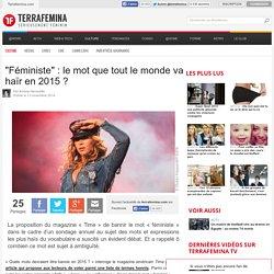 """""""Féministe"""" : le mot que tout le monde va haïr en 2015"""