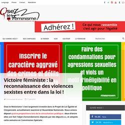 Victoire féministe : la reconnaissance des violences sexistes entre dans la loi ! - Osez le feminisme !