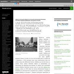 Une édition féministe est-elle possible? L'édition traditionnelle vs l'édition numérique