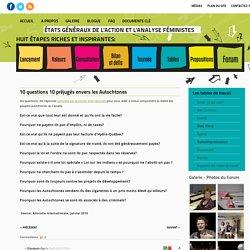 10 questions 10 préjugés envers les Autochtones