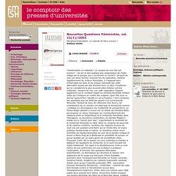 Nouvelles Questions Féministes, vol. 22(1)/2003, Discipline/Indiscipline. La volonté de faire science ?