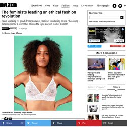 The feminists leading an ethical fashion revolution