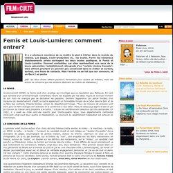 Femis et Louis-Lumiere: comment entrer?
