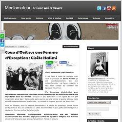Coup d'Oeil sur une Femme d'Exception : Gisèle Halimi