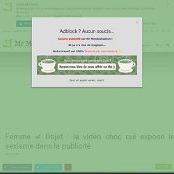 Femme ≠ Objet : la vidéo choc qui expose le sexisme dans la publicité