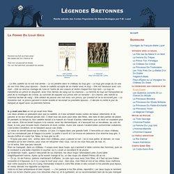 La Femme Du Loup Gris » Légendes Bretonnes