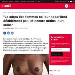 """""""Le corps des femmes ne leur appartient décidément pas, et encore moins leurs seins"""""""
